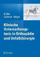 Cover-Bild zu Klinische Untersuchungstests in Orthopädie und Unfallchirurgie von Müller, Franz Josef