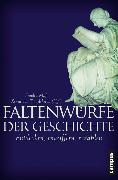 Cover-Bild zu Faltenwürfe der Geschichte (eBook) von Hölscher, Lucian (Beitr.)
