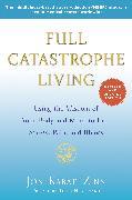Cover-Bild zu Kabat-Zinn, Jon: Full Catastrophe Living (Revised Edition)
