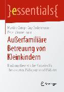 Cover-Bild zu Außerfamiliäre Betreuung von Kleinkindern (eBook) von Zimmermann, Peter