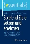 Cover-Bild zu Spielend Ziele setzen und erreichen (eBook) von Ematinger, Reinhard