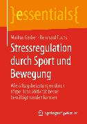 Cover-Bild zu Stressregulation durch Sport und Bewegung (eBook) von Fuchs, Reinhard