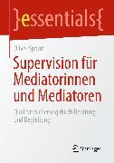 Cover-Bild zu Supervision für Mediatorinnen und Mediatoren (eBook) von Sporré, Oliver