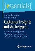Cover-Bild zu Customer Insights mit Archetypen (eBook) von Pätzmann, Jens Uwe