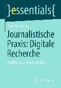 Cover-Bild zu Journalistische Praxis: Digitale Recherche (eBook) von Welchering, Peter