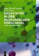 Cover-Bild zu Kreativität in der medizinischen Forschung (eBook) von Sedlacek, Hans-Harald