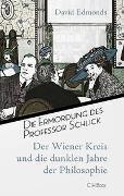 Cover-Bild zu Die Ermordung des Professor Schlick von Edmonds, David