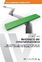 Cover-Bild zu Resilienz in der Unternehmenskrise von Gerlach, Jan Michael