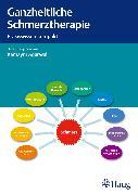 Cover-Bild zu Ganzheitliche Schmerztherapie (eBook) von Bleul, Gerhard (Beitr.)
