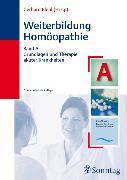 Cover-Bild zu Weiterbildung Homöopathie. Band A von Bleul, Gerhard (Hrsg.)