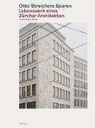 Cover-Bild zu Otto Streichers Spuren von Donati, Lorenza (Hrsg.)