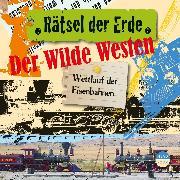 Cover-Bild zu Rätsel der Erde: Der Wilde Westen (Audio Download) von Emmerich, Alexander