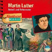 Cover-Bild zu Abenteuer & Wissen: Martin Luther (Audio Download) von Beck, Ulrike