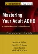 Cover-Bild zu Mastering Your Adult ADHD (eBook) von Safren, Steven A.