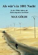 Cover-Bild zu Göldi, Max: Als wär's in 1001 Nacht