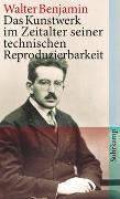 Cover-Bild zu Das Kunstwerk im Zeitalter seiner technischen Reproduzierbarkeit von Benjamin, Walter