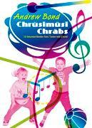Cover-Bild zu Chrüsimüsi Chräbs, Liederheft - Chrüsimüsi Chräbs von Bond, Andrew