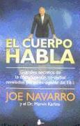 Cover-Bild zu Navarro, Joe: El Cuerpo Habla = What Every Body Is Saying