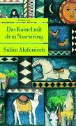 Cover-Bild zu Das Kamel mit dem Nasenring von Alafenisch, Salim