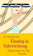Cover-Bild zu Einstieg in Fahrtrichtung von Bronikowski, Sia