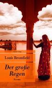 Cover-Bild zu Der grosse Regen von Bromfield, Louis