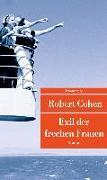 Cover-Bild zu Exil der frechen Frauen von Cohen, Robert