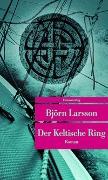 Cover-Bild zu Der Keltische Ring von Larsson, Björn