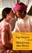 Cover-Bild zu Dämmerung über Birma von Sargent, Inge