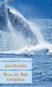 Cover-Bild zu Wenn die Wale fortziehen von Rytchëu, Juri