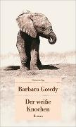 Cover-Bild zu Der weisse Knochen von Gowdy, Barbara