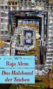 Cover-Bild zu Das Halsband der Tauben von Alem, Raja