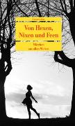 Cover-Bild zu Von Hexen, Nixen und Feen von Husain, Scharuk (Hrsg.)