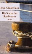 Cover-Bild zu Die Sonne der Sterbenden von Izzo, Jean-Claude