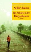 Cover-Bild zu Im Schatten des Banyanbaums von Ratner, Vaddey