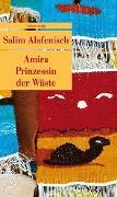 Cover-Bild zu Amira - Prinzessin der Wüste von Alafenisch, Salim