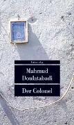 Cover-Bild zu Der Colonel von Doulatabadi, Mahmud