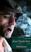 Cover-Bild zu Aldebaran von Izzo, Jean-Claude