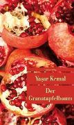 Cover-Bild zu Der Granatapfelbaum von Kemal, Yasar