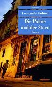 Cover-Bild zu Die Palme und der Stern von Padura, Leonardo