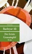 Cover-Bild zu Der letzte Granatapfel von Ali, Bachtyar