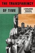 Cover-Bild zu The Transparency of Time (eBook) von Padura, Leonardo