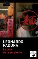 Cover-Bild zu La cola de la serpiente von Padura, Leonardo