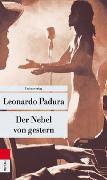 Cover-Bild zu Der Nebel von gestern von Padura, Leonardo