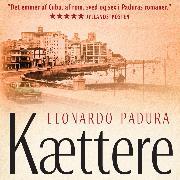 Cover-Bild zu Kættere (uforkortet) (Audio Download) von Padura, Leonardo
