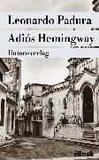 Cover-Bild zu Adiós Hemingway (eBook) von Padura, Leonardo