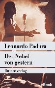 Cover-Bild zu Der Nebel von gestern (eBook) von Padura, Leonardo