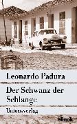 Cover-Bild zu Der Schwanz der Schlange (eBook) von Padura, Leonardo