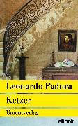 Cover-Bild zu Ketzer (eBook) von Padura, Leonardo