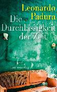 Cover-Bild zu Die Durchlässigkeit der Zeit (eBook) von Padura, Leonardo
