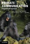 Cover-Bild zu Liebal, Katja (Freie Universitat Berlin): Primate Communication